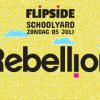 Zondag 5 juli - Rebellion x Flipside @ Oldschool - Amsterdam